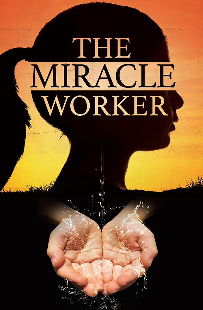 The Miracle Worker - A Fundraiser for Carizon